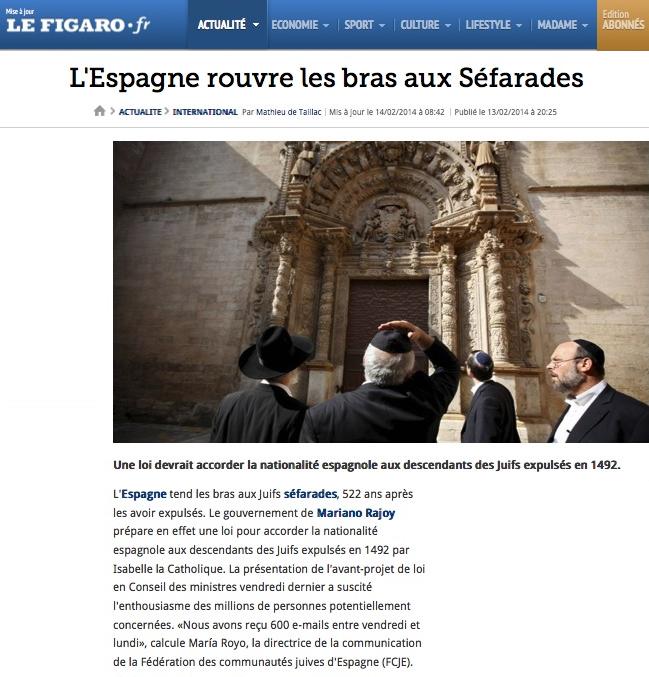 http://www.lefigaro.fr/international/2014/02/13/01003-20140213ARTFIG00433-l-espagne-rouvre-les-bras-aux-sefarades.php