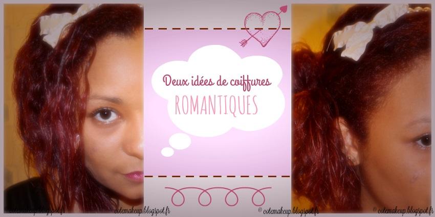 coiffures romantiques cheveux bouclés http://cotemakeup.blogspot.fr