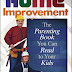 Home Improvement: The Parenting Book You Can Read to Your Kids - Free Kindle Non-Fiction
