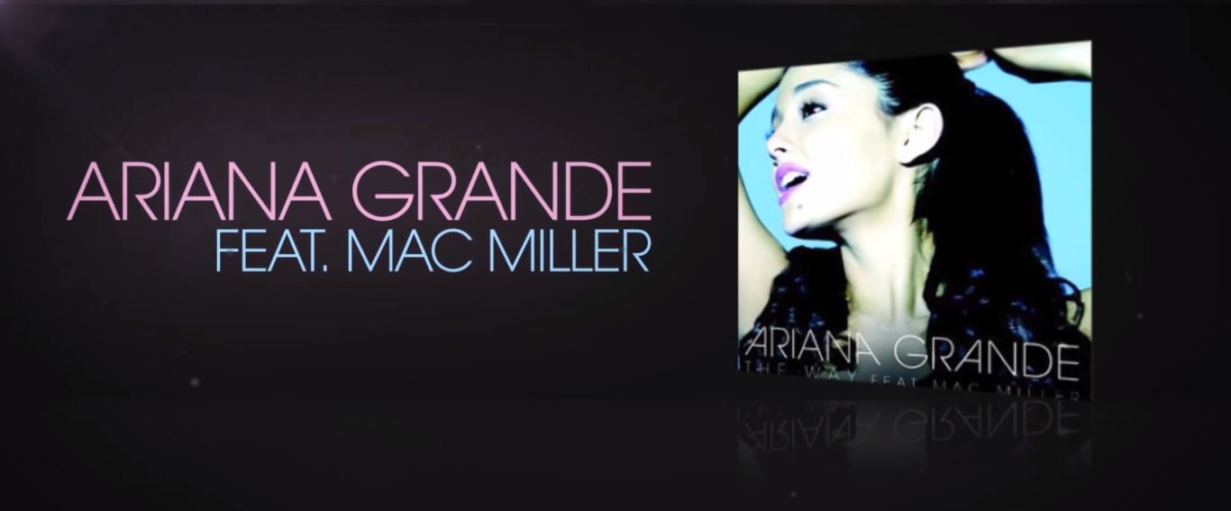 Ariana Grande The Way Ft Mac Miller Mp3 Download
