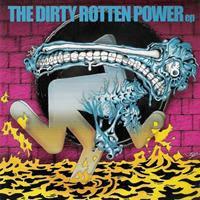 [2001] - The Dirty Rotten Power [EP]