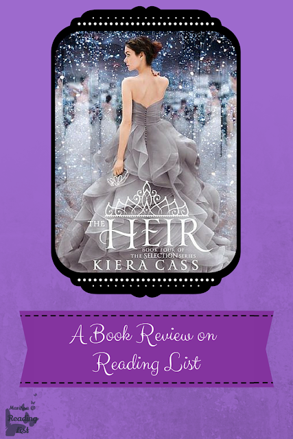 The Heir by Kiera Cass  a book review on Reading List