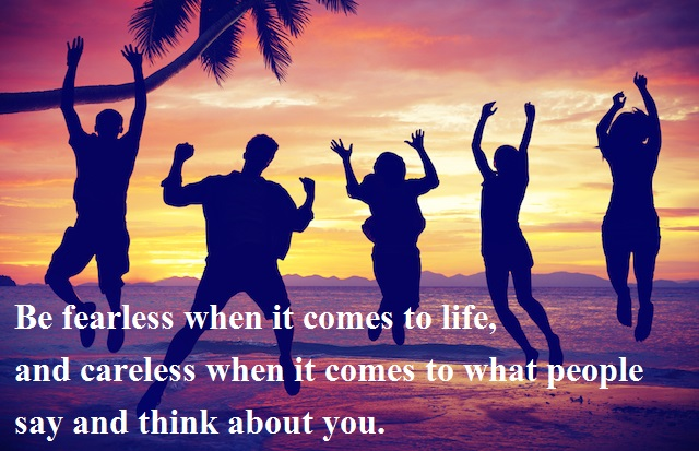 Motivational Quote : Feareless & Careless - Kshitij yelkar