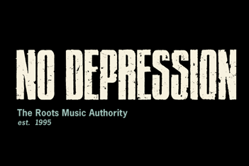 No Depression - A Broad Range of Roots & Americana