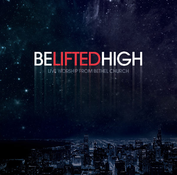 Bethel Live Be Lifted High download
