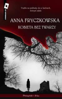 http://shczooreczek.blogspot.com/2011/08/kobieta-bez-twarzy-anna-fryczkowska.html