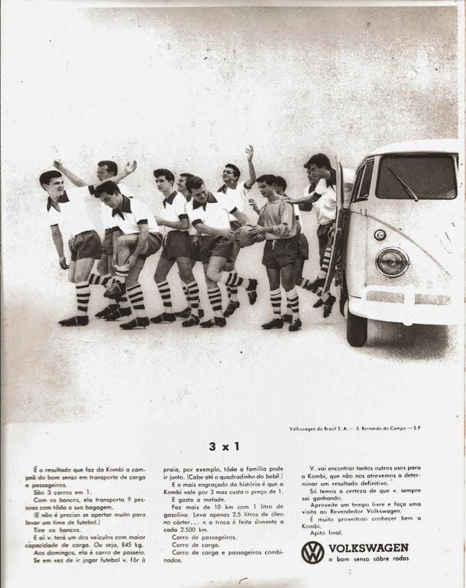 Propaganda da Kombi (Volkswagem) nos anos 60: um carro perfeito para transportar um time de futebol.