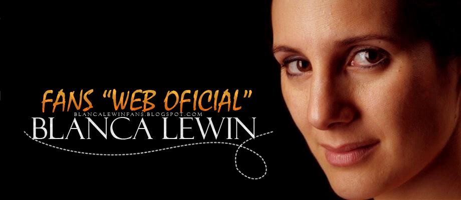 BLANCA LEWIN FANS WEB OFICIAL