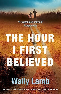 the hour i first believed The hour i first believed is a profound and heart-rending work of fiction wally lamb proves himself a virtuoso storyteller, assembling a variety of voices and an .