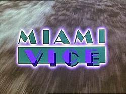 http://en.wikipedia.org/wiki/Miami_Vice