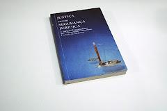"""""""JUSTIÇA versus SEGURANÇA JURÍDICA"""""""