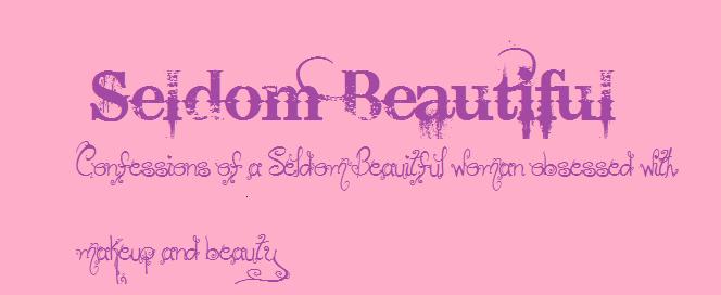 Seldom Beauitful
