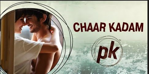 Chaar Kadam (PK) HD Mp4 Video Song Download