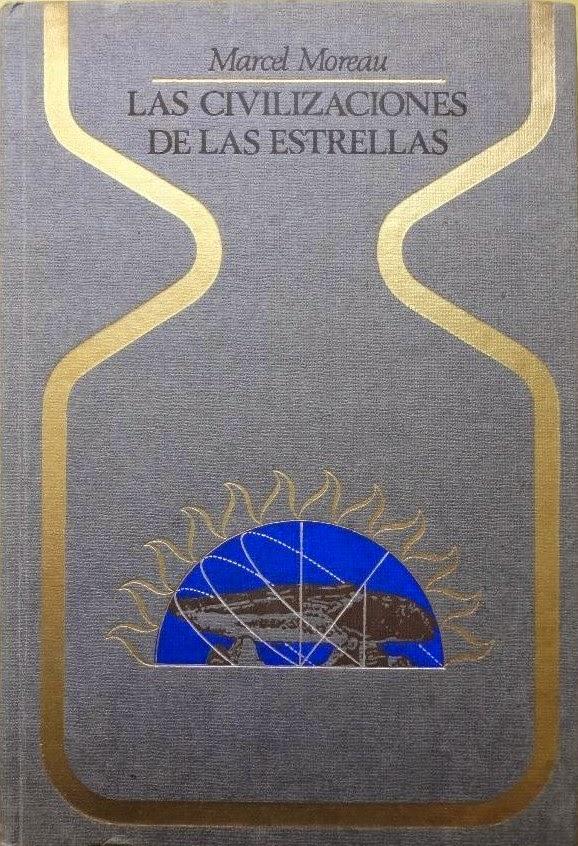 Las Civilizaciones de las Estrellas de Marcel Moreau