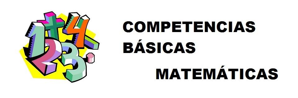 COMPETENCIAS BÁSICAS MATEMÁTICAS