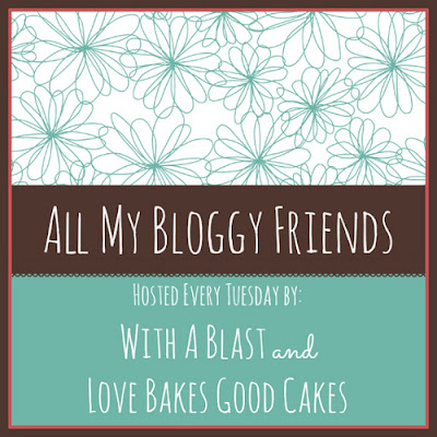 With A Blast: All My Bloggy Friends #56 {Tuesday thru Saturday} #diy #linkparty #anythinggoes #recipes #crafts #giveaways #projects #makeovers #sewing #decor