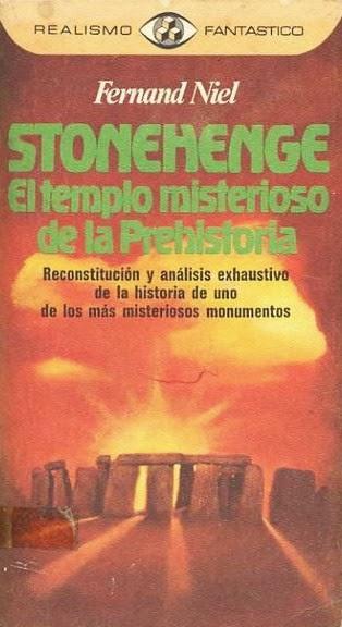 Stonehenge. El Templo Misterioso de la Prehistoría de Fernand Niel