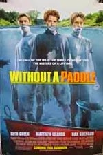 Watch Without a Paddle (2004) Megavideo Movie Online