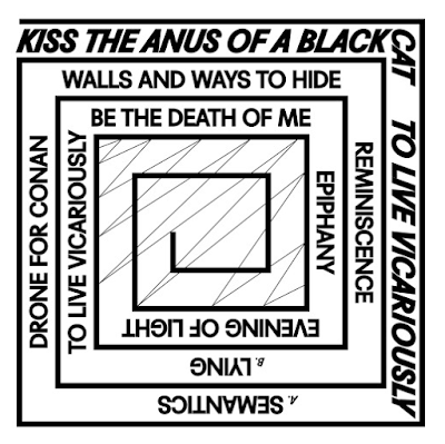 "KISS THE ANUS OF A BLACK CAT ""To Live Vicariously"""