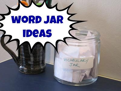 Vocbulary Word Jar Ideas