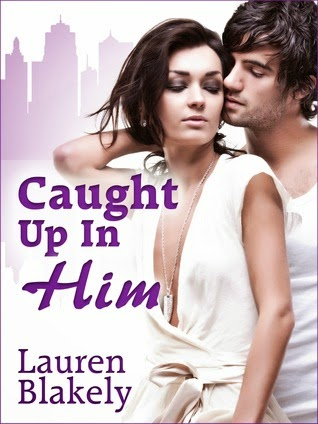 https://www.goodreads.com/book/show/17453070-caught-up-in-him