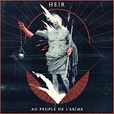 HEIR - Au Peuple de l'Abîme (Album, 2017)