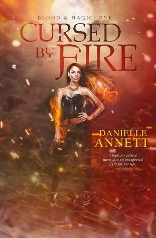 cursed by fire uban fantasy by danielle annett