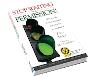 Stop Waiting For Permission!