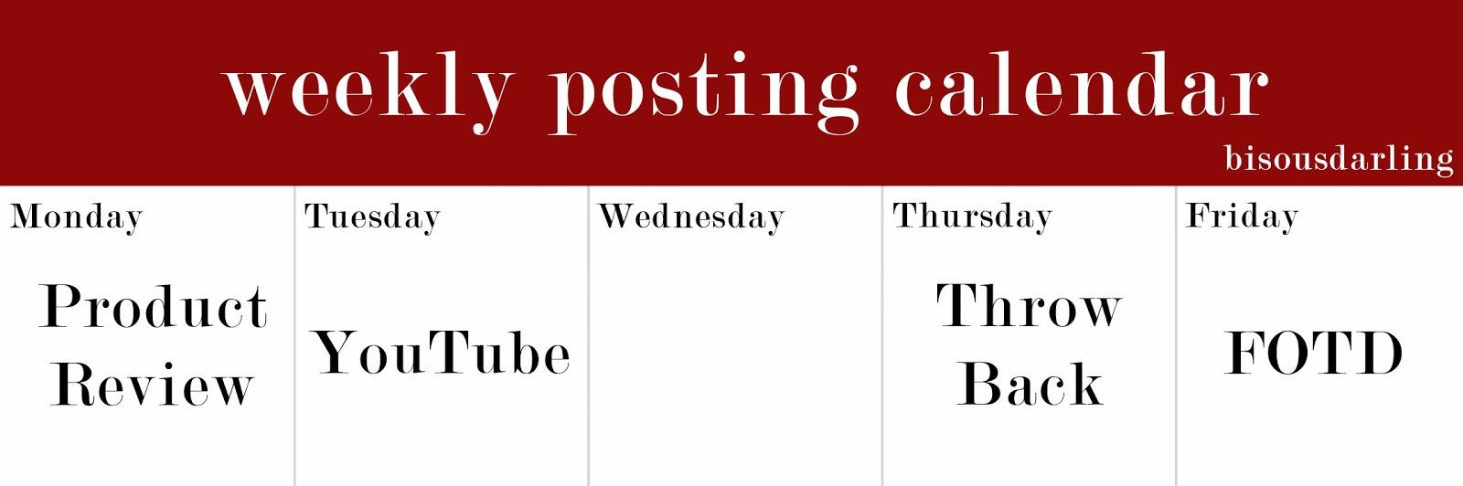Weekly Calendar Update : Bisous darling weekly posting calendar update