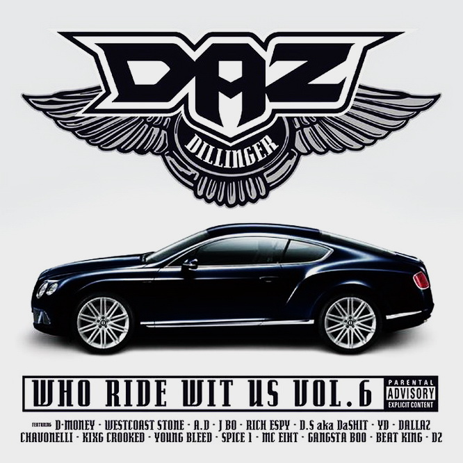 Daz Dillinger - Who Ride Wit Us Vol. 6 (2015)