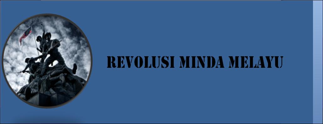 REVOLUSI MINDA MELAYU