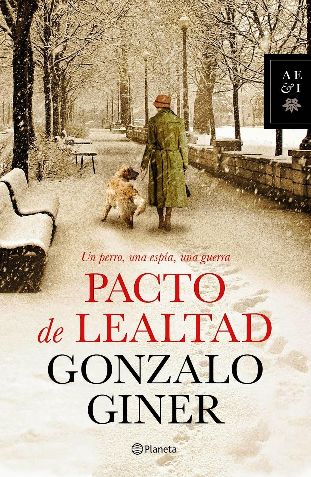 http://laorilladeloslibross.blogspot.com.es/2014/06/pacto-de-lealtad-gonzalo-giner.html
