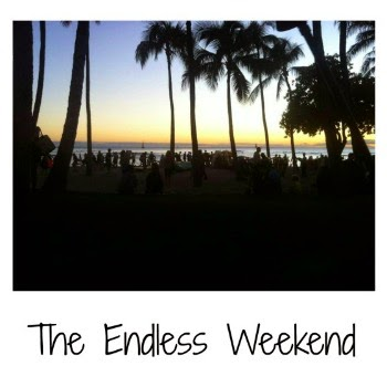 The Endless Weekend