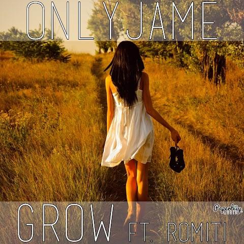"""MUSIC REVIEW: OnlyJame - """"Grow"""" ft. Toni Romiti"""