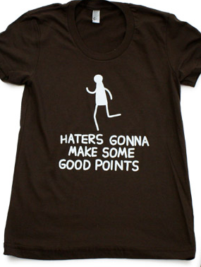 "T-shirt with a cartoon running man and the words, ""Haters gonna make some good points"""