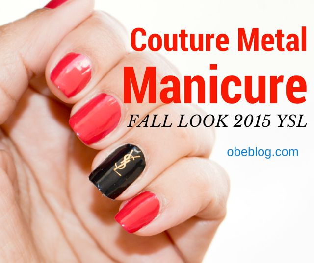 Couture_ Metal_Manicure_YSL_obeBlog_01