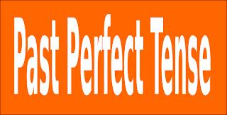 Past Perfect Tense ~  Cara cepat dan mudah belajar bahasa inggris