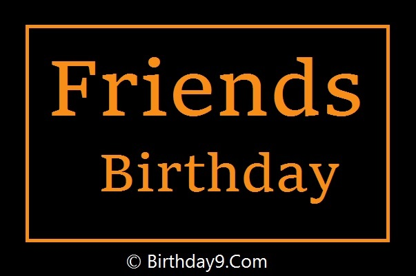 Happy Birthday Wishes for Friend