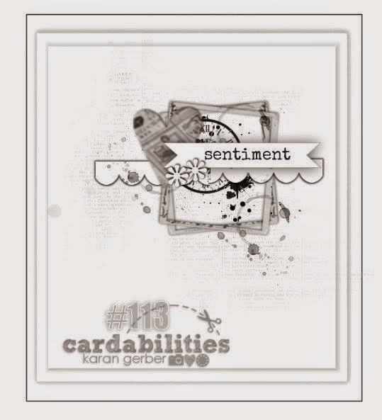 http://cardabilities.blogspot.com/2014/12/sketch-113-design-team-reveal.html