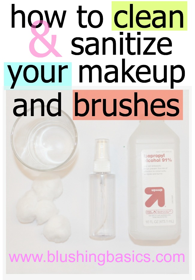 How To Clean & Sanitize your Makeup & Makeup Brushes