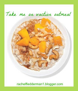Take me on vacation oatmeal