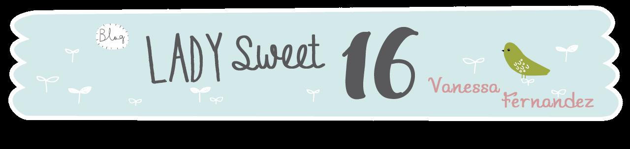Lady Sweet 16