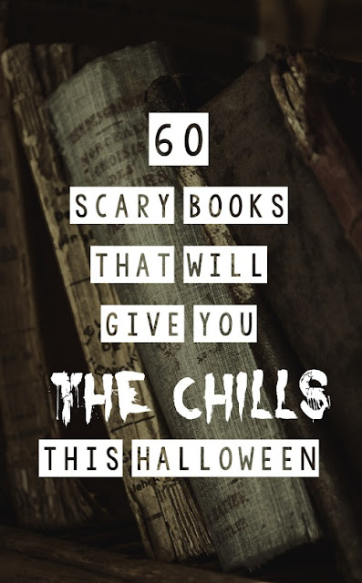 60 Scary Books That Will Give You the Chills This Halloween