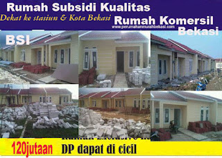 Rumah Subsidi Baru BSI III Dekat Ke Kota dan Stasiun Di Bekasi
