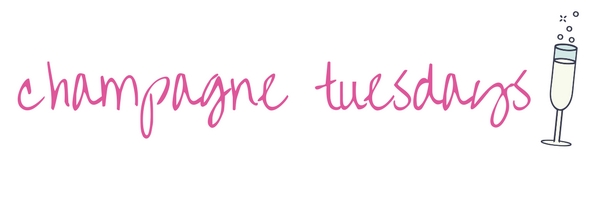 champagne tuesdays - lifestyle blog by allie dunn