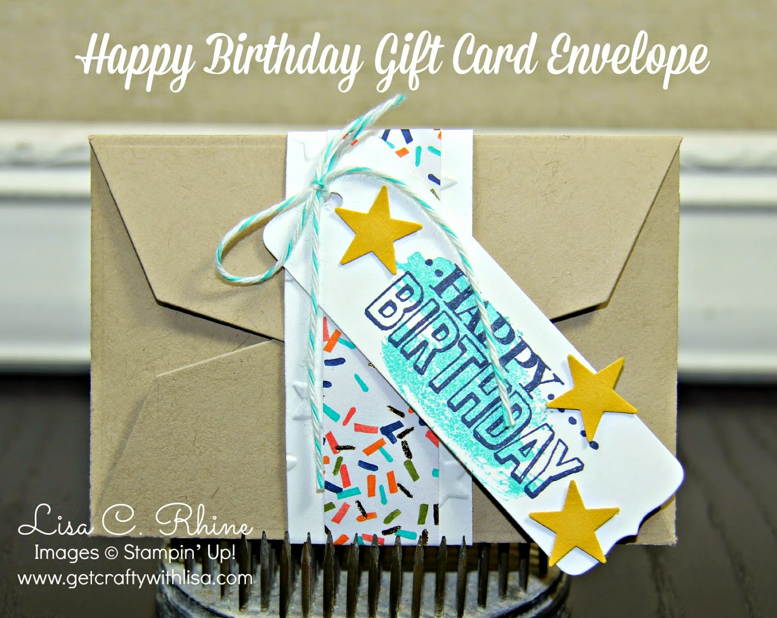 Get Crafty with Lisa Nifty Gift Giving Happy Birthday Gift Card