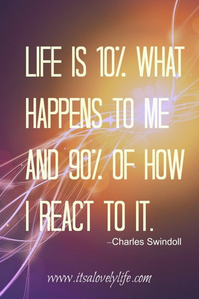 """Life is 10% what happens to me and 90% of how I react to it."" ~ Charles Swindoll Picture of electric arcs. www.itsalovelylife.com"