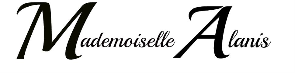 Mademoiselle Alanis