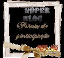 Prémio de Participação Super Blog