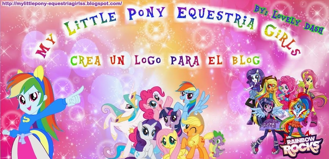 "¡¡Concurso My Little Pony Equestria Girls ""Crea un logo para el blog""!!"